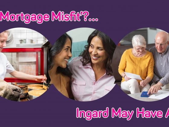 Are You a Mortgage Misfit?…  Ingard May Have A Solution!